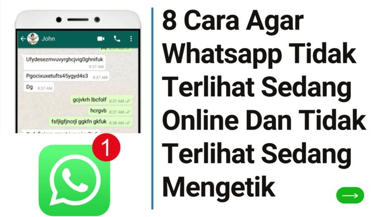 8 Cara Agar Whatsapp Tidak Terlihat Sedang Online Dan Tidak Terlihat Sedang Mengetik