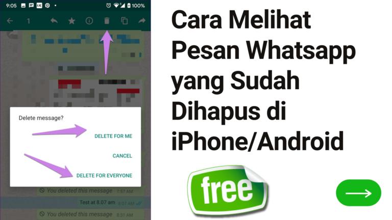 Cara Melihat Pesan Whatsapp yang Sudah Dihapus di iPhoneAndroid